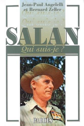 Qui suis-je? Salan