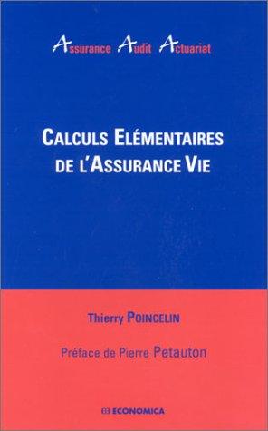 Calculs élémentaires de l'assurance vie par Thierry Poincelin