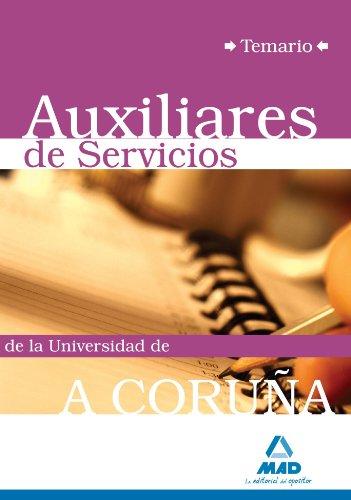 Auxiliares De Servicios De La Universidad De A Coruña. Temario.