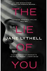 [(The Lie of You)] [ By (author) Jane Lythell ] [April, 2015] Paperback