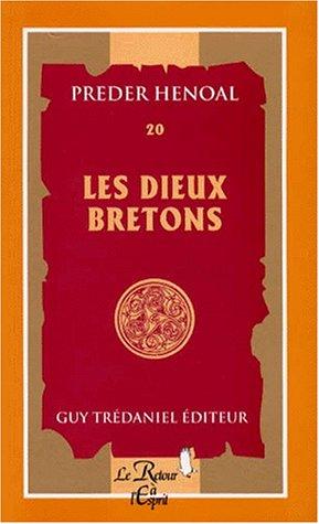 Les Dieux bretons par Preder Henoal