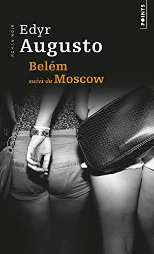 Belém suivi de Moscow