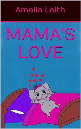 Mama's Love (English Edition)