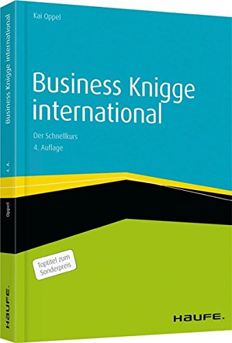 Business Knigge international: Der Schnellkurs (Haufe Fachbuch)