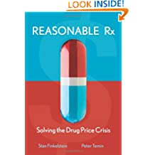 Reasonable Rx: Solving the Drug Price Crisis