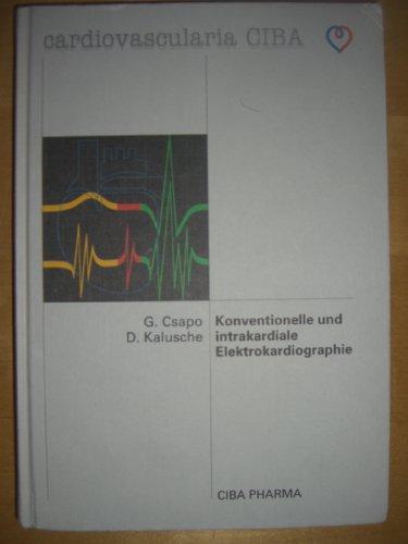 Konventionelle und intrakardiale Elektrokardiographie