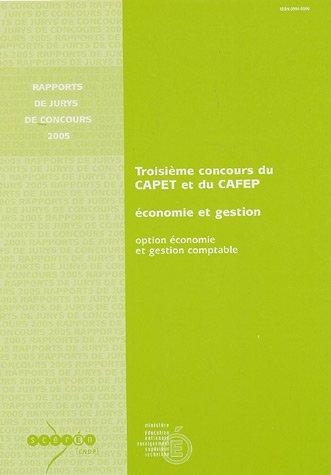 Troisième concours du CAPET et du CAFEP économie et gestion : Option économie et gestion comptable