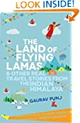 #5: THE LAND OF FLYING LAMAS & OTHER REAL TRAVEL STORIES FROM THE INDIAN HIMALAYA