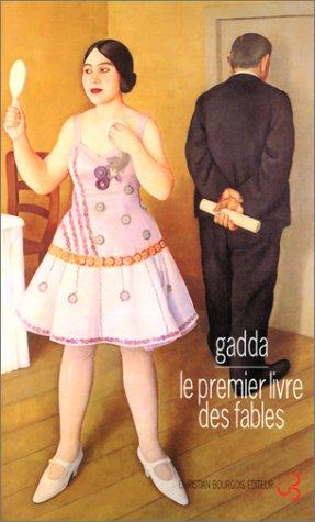 Le premier livre des fables par Carlo-Emilio Gadda