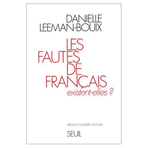 Les fautes de français existent-elles ?