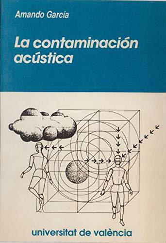 La contaminación acústica por Armando García Rodríguez