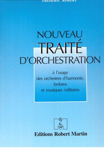 Nouveau Traité d'Orchestration par Désiré Dondeyne