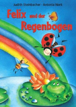 Preisvergleich Produktbild Felix und der Regenbogen: Mini