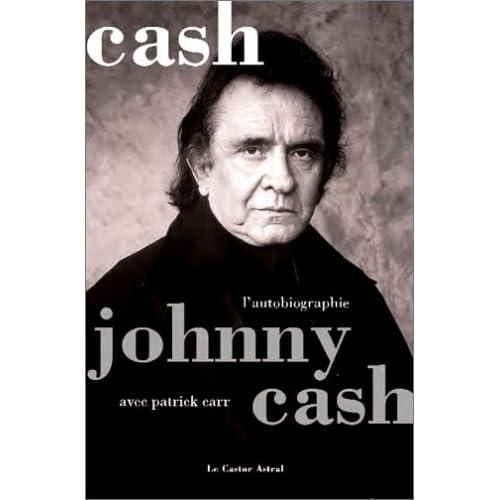 Johnny Cash - L'autobiographie