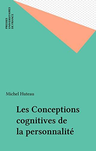 En ligne Les Conceptions cognitives de la personnalité pdf ebook