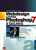 Webdesign s Adobe Photoshop 7 a GoLive 6 (2003)