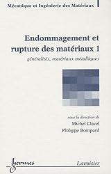 Endommagement et rupture des matériaux : 2 volumes