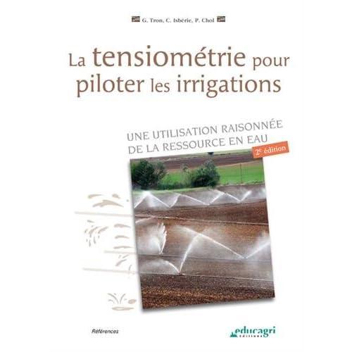 La tensiométrie pour piloter les irrigations : Une utilisation raisonnée de la ressource en eau