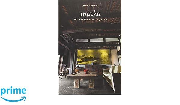 Minka: my farmhouse in japan: amazon.de: john roderick
