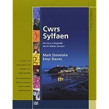 Cwrs Sylfaen: Llyfr Cwrs (Gogledd)