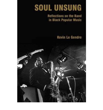 [(Soul Unsung: Reflections on the Band i...