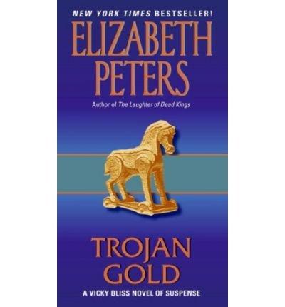 [(Trojan Gold)] [by: Elizabeth Peters]