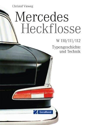 mercedes-heckflosse-das-mercedes-benz-oldtimer-buch-mit-ca-180-abbildungen-und-bisher-unveroffentlic