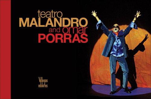 Teatro Malandro et Omar Porras *en français*
