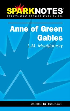 spark-notes-anne-of-green-gables-sparknotes-literature-guides