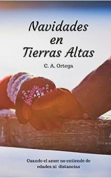 Navidades en Tierras Altas de [Ortega, C. A.]