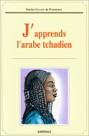 J'apprends l'arabe tchadien par Patrice Jullien de Pommerol