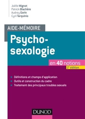 Aide-mémoire - Psychosexologie - 2e éd. - en 40 notions