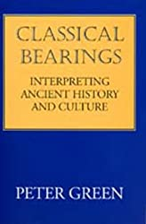 Classical Bearings: Interpreting Ancient History and Culture