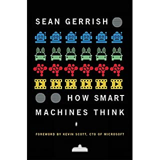 How Smart Machines Think (The MIT Press) (English Edition)