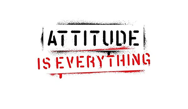 5 Ace Attitude Is Everything Motivational Quotes Inspirational Quotes Gym Poster Wall Sticker Paper Poster Size 12x18 Inch Multicolor Amazon In Home Kitchen