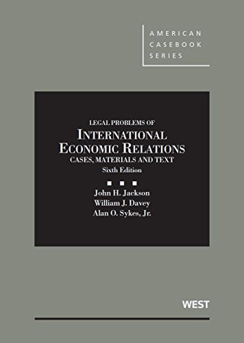 Materials and Texts on Legal Problems of International Economic Relations (American Casebook Series) by John Jackson (30-Jun-2013) Hardcover