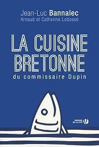 """Afficher """"La cuisine bretonne du commissaire Dupin"""""""