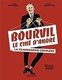 Bourvil, le ciné d'André : La filmographie complète