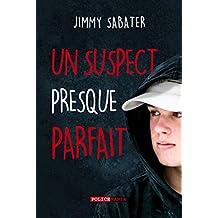 Un Suspect Presque Parfait (2018) (Les Mystères du Forgrisant)