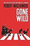 gone wild book 3 rock war by robert muchamore 2016 10 06