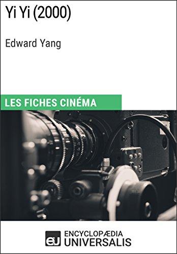 Yi Yi d'Edward Yang: Les Fiches Cinéma d'Universalis par Encyclopaedia Universalis