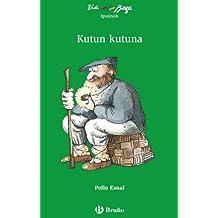 Kutun Kutuna (Euskara - 10 Urte + - Ziaboga)