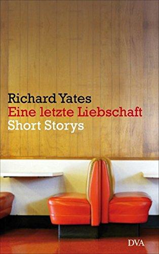 Eine letzte Liebschaft: Short Storys - Zwei-ton-wein