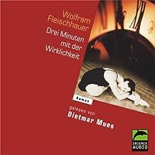 Drei Minuten mit der Wirklichkeit, 5 Audio-CDs