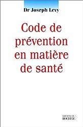 Code de prévention en matière de santé
