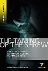 The Taming of the Shrew: York Notes Advanced by William Shakespeare (2005-06-09)