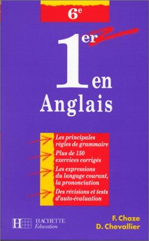 Premier en anglais -6e par F. Chaze, D. Chevallier