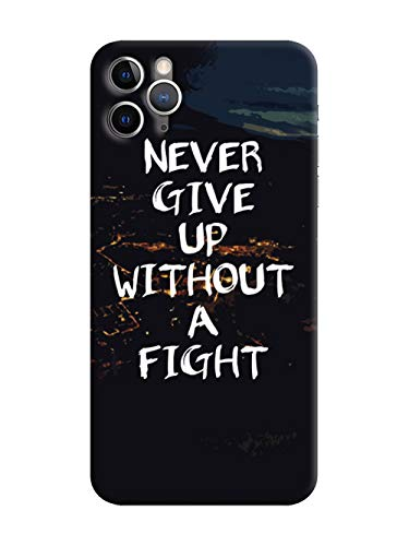 Humor Gang Never Give Up - Motivational QuotePrinted Hard Cases Design Mobile Back Cover for Apple iPhone 11 Pro Max