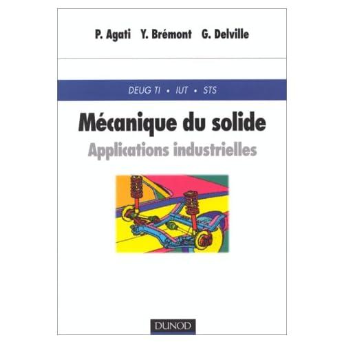 Mécanique du solide : Applications industrielles