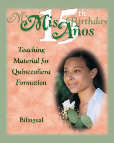 My Quinceanera - Instructor Bk (More for Kids) por Diocese of San Bernardino